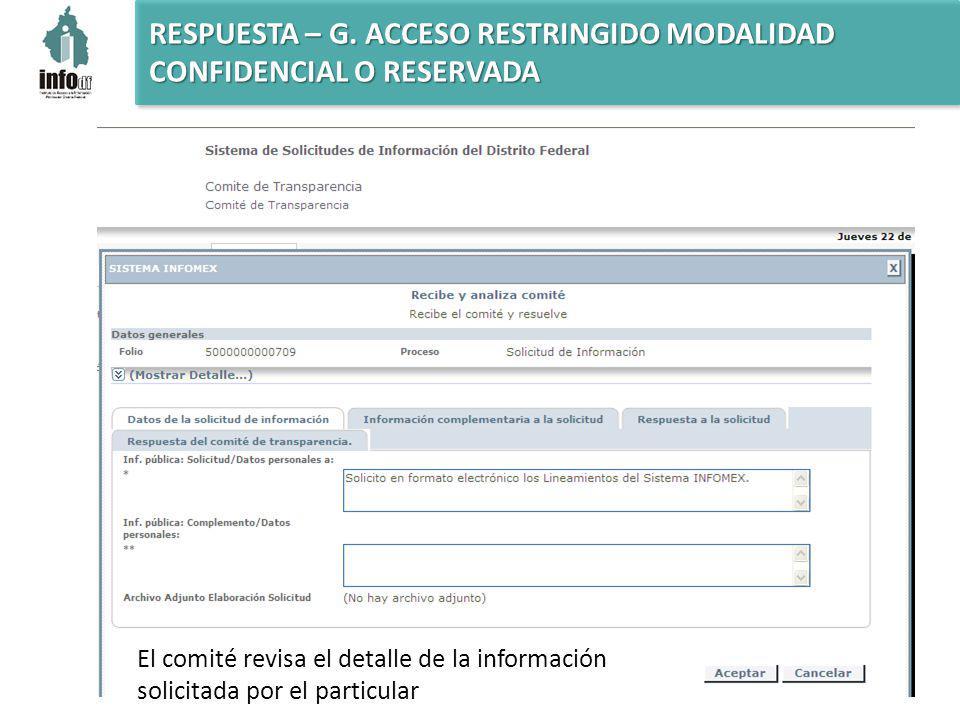 El comité revisa el detalle de la información solicitada por el particular