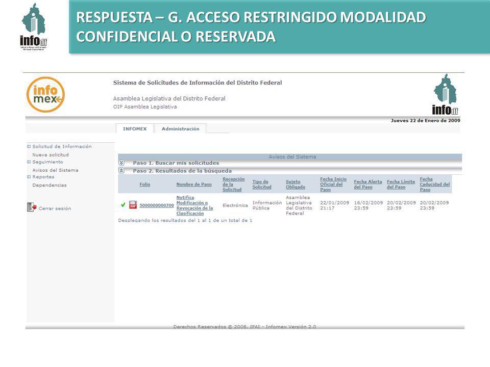 RESPUESTA – G. ACCESO RESTRINGIDO MODALIDAD CONFIDENCIAL O RESERVADA