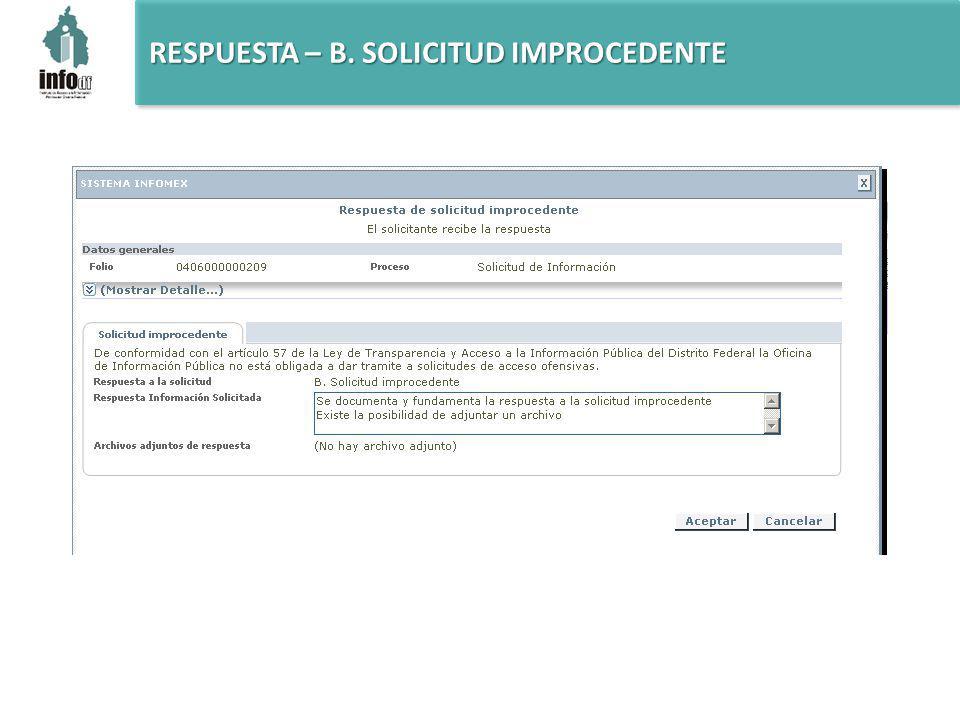 RESPUESTA – B. SOLICITUD IMPROCEDENTE