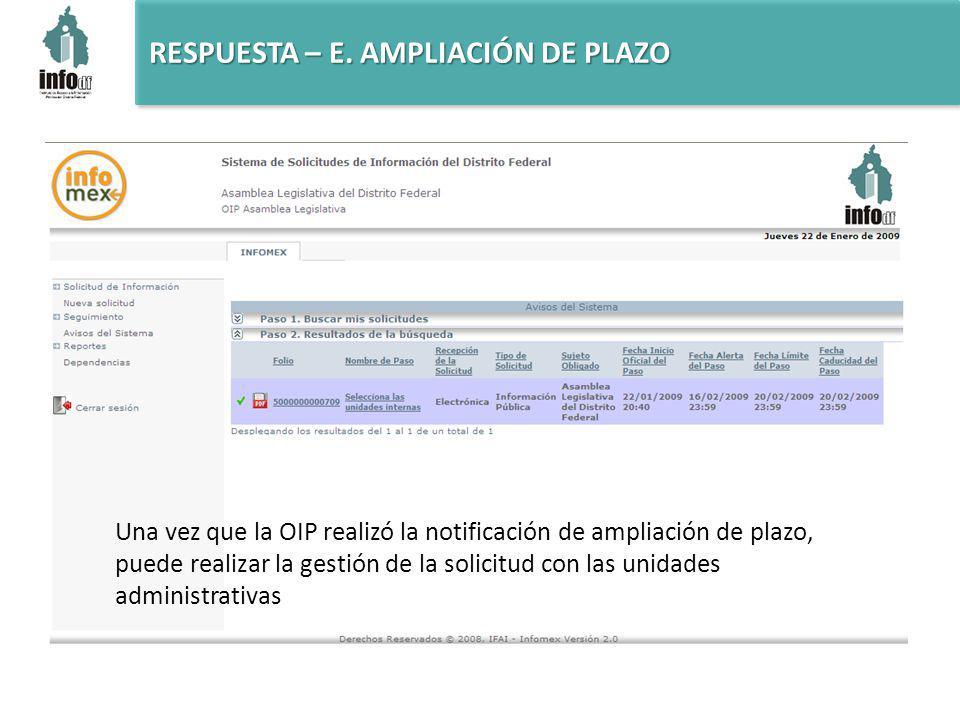 Una vez que la OIP realizó la notificación de ampliación de plazo, puede realizar la gestión de la solicitud con las unidades administrativas