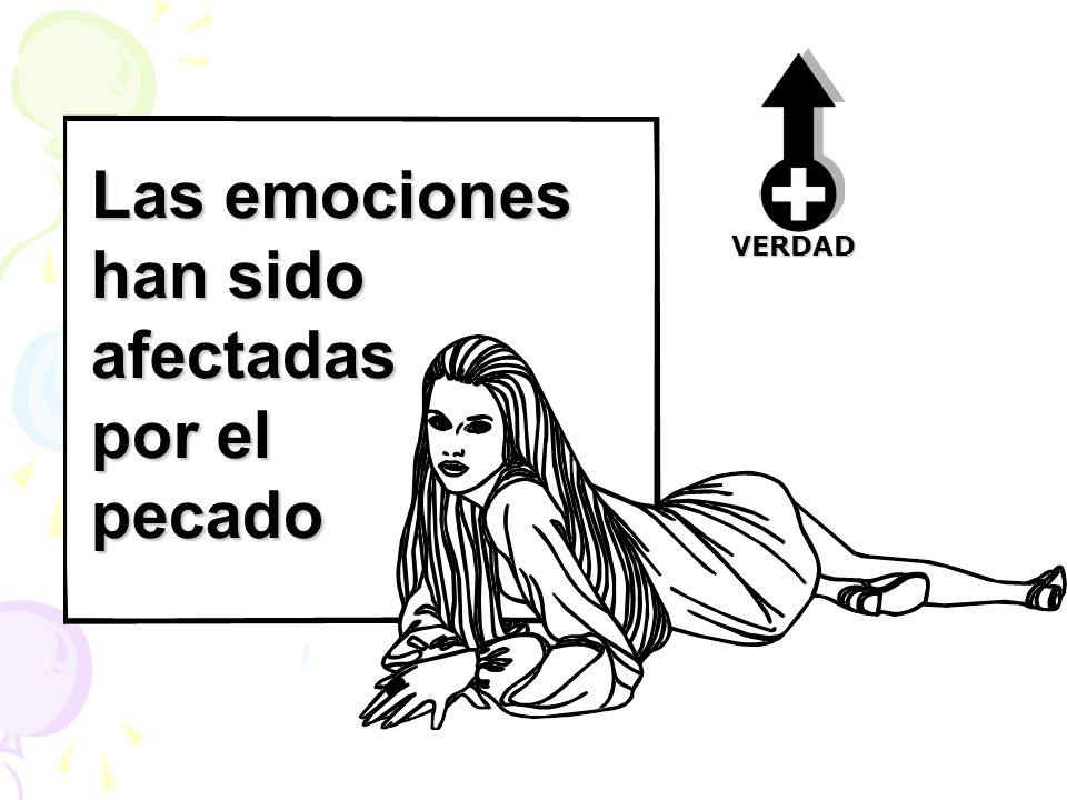 Las emociones han sido afectadas por el pecado VERDAD