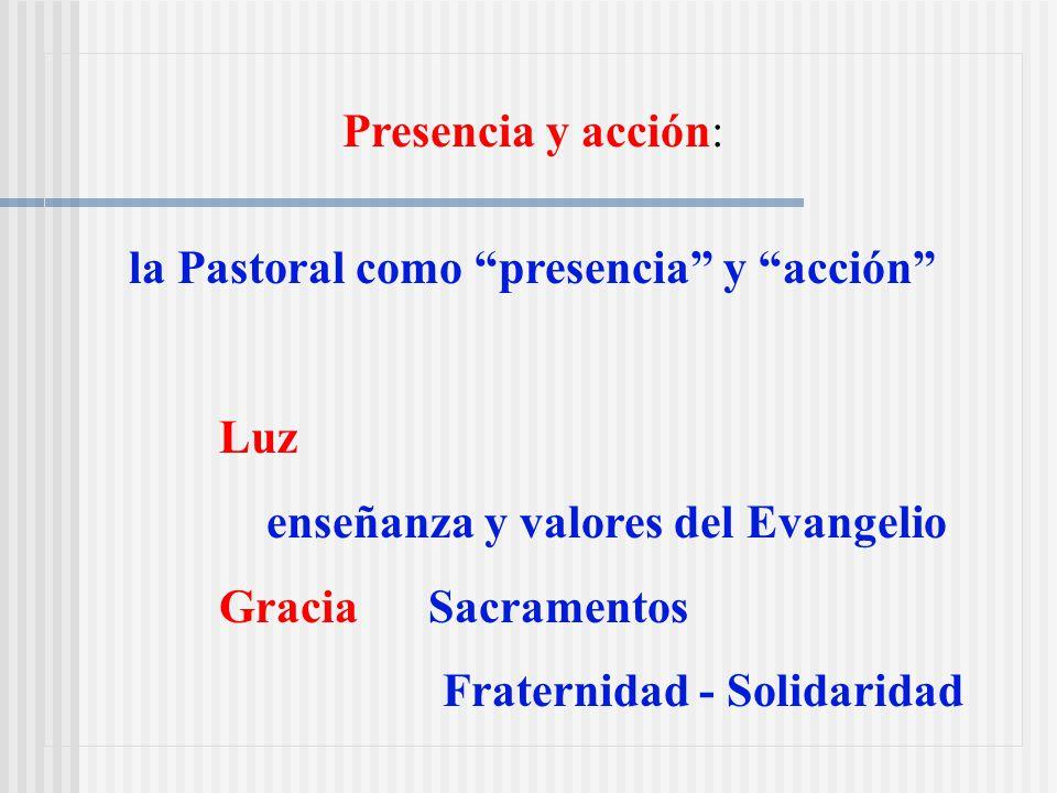 Pastoral de la salud Es la presencia y acción de la Iglesia para llevar la luz y la gracia del Señor a los que sufren y a los que los cuidan y para fomentar una cultura de la vida y la salud