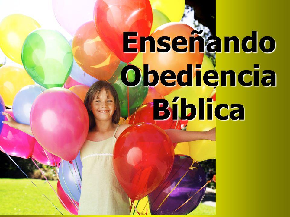 Enseñando Obediencia Bíblica