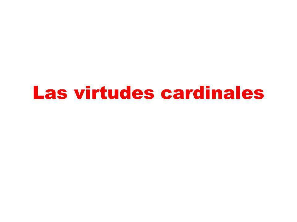 Las virtudes cardinales