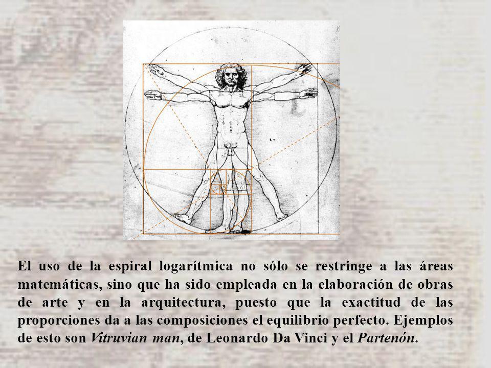 El uso de la espiral logarítmica no sólo se restringe a las áreas matemáticas, sino que ha sido empleada en la elaboración de obras de arte y en la arquitectura, puesto que la exactitud de las proporciones da a las composiciones el equilibrio perfecto.