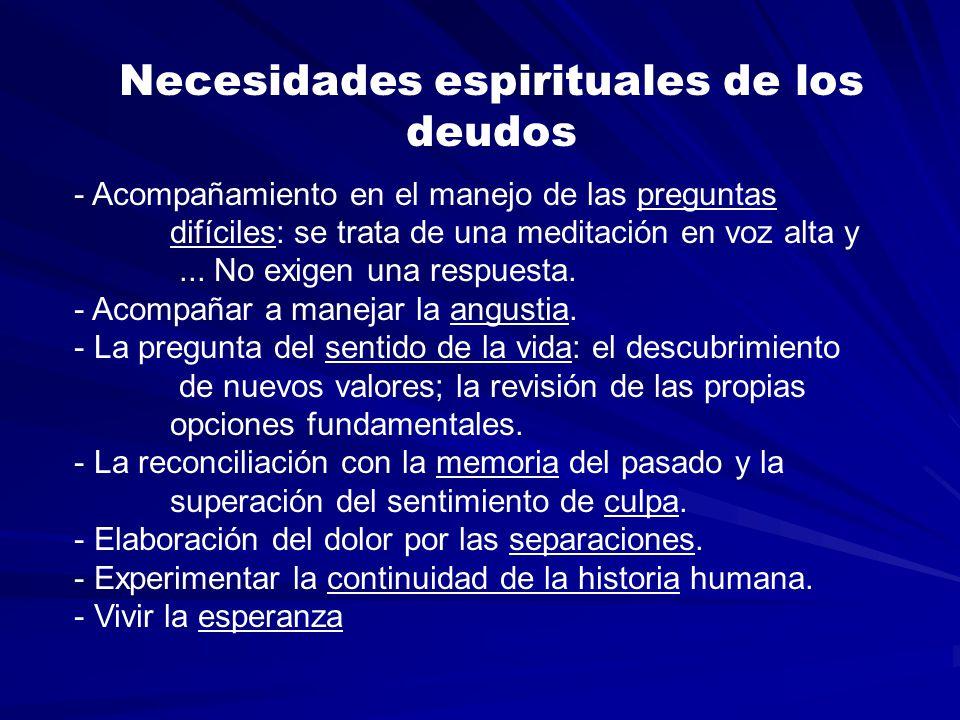 Necesidades espirituales de los deudos - Acompañamiento en el manejo de las preguntas difíciles: se trata de una meditación en voz alta y...