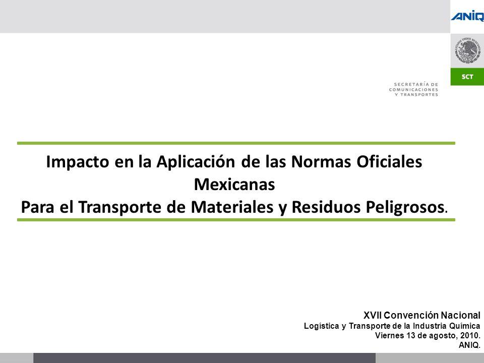 S UBSECRETARÍA DE T RANSPORTE XVII Convención Nacional Logística y Transporte de la Industria Química Viernes 13 de agosto, 2010.