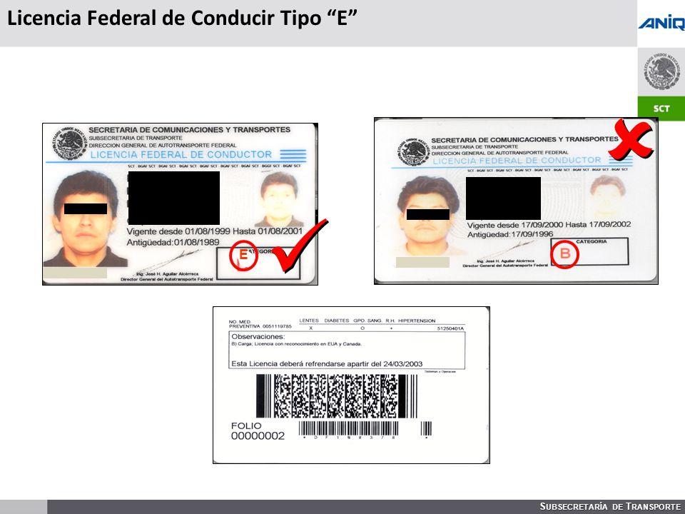 S UBSECRETARÍA DE T RANSPORTE E Licencia Federal de Conducir Tipo E