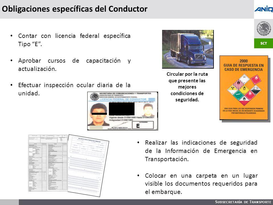 S UBSECRETARÍA DE T RANSPORTE Circular por la ruta que presente las mejores condiciones de seguridad.