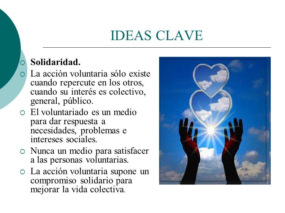 IDEAS CLAVE Solidaridad. El término altruismo lo forjó el filósofo Augusto Comte, padre del positivismo, a partir de la palabra italiana Altrui -el ot