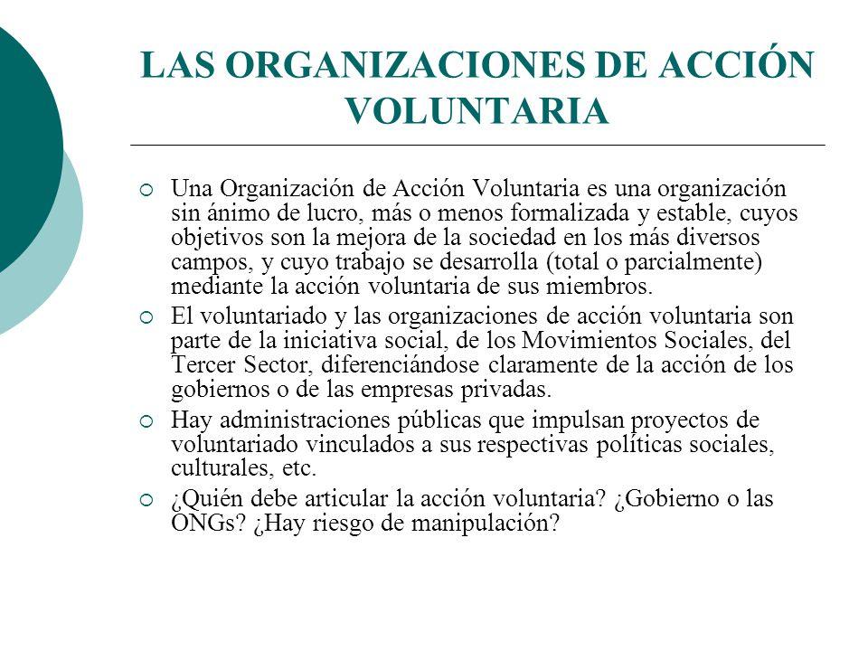 QUÉ MOTIVACIONES TIENEN LOS VOLUNTARIOS Una persona voluntaria evitará realizar tareas que deben y pueden ser realizadas por trabajadores profesionale