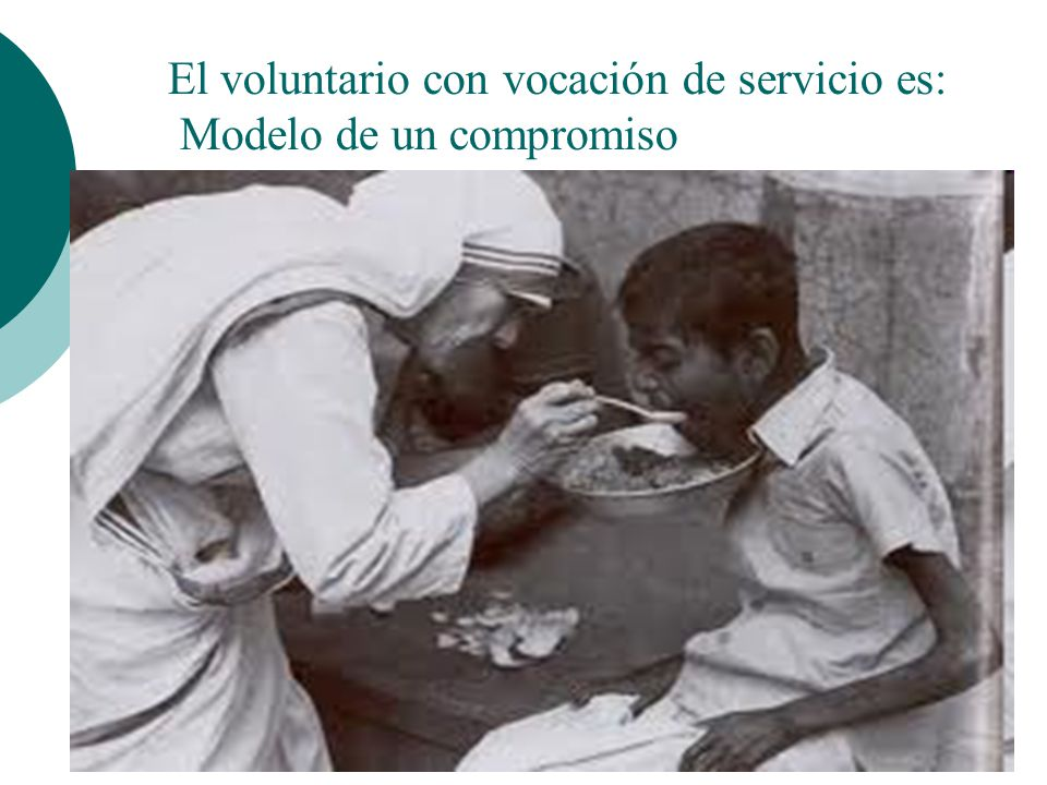 El voluntario con vocación de servicio es: Portavoz de una palabra