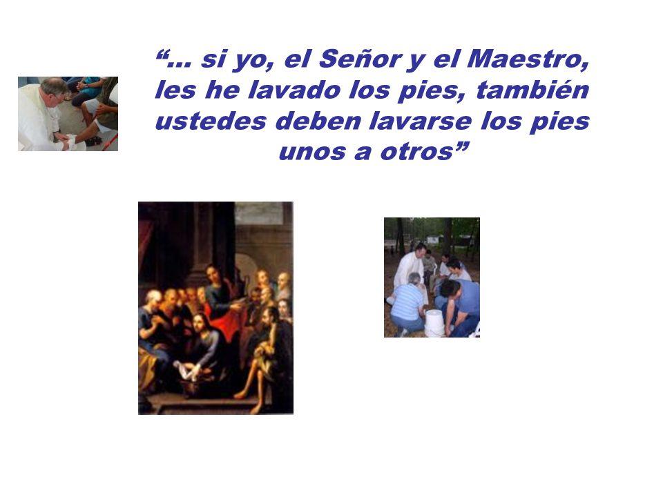… si yo, el Señor y el Maestro, les he lavado los pies, también ustedes deben lavarse los pies unos a otros