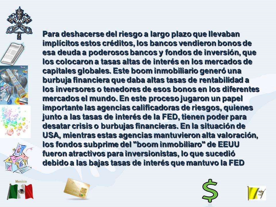 Nace La crisis hipotecaria El sector hipotecario de los Estados Unidos había cumplido uno de los ciclos expansivos más prolongados de la pos-guerra (1995- 2005).