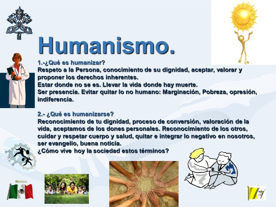 Humanismo.1.-¿Qué es humanizar.