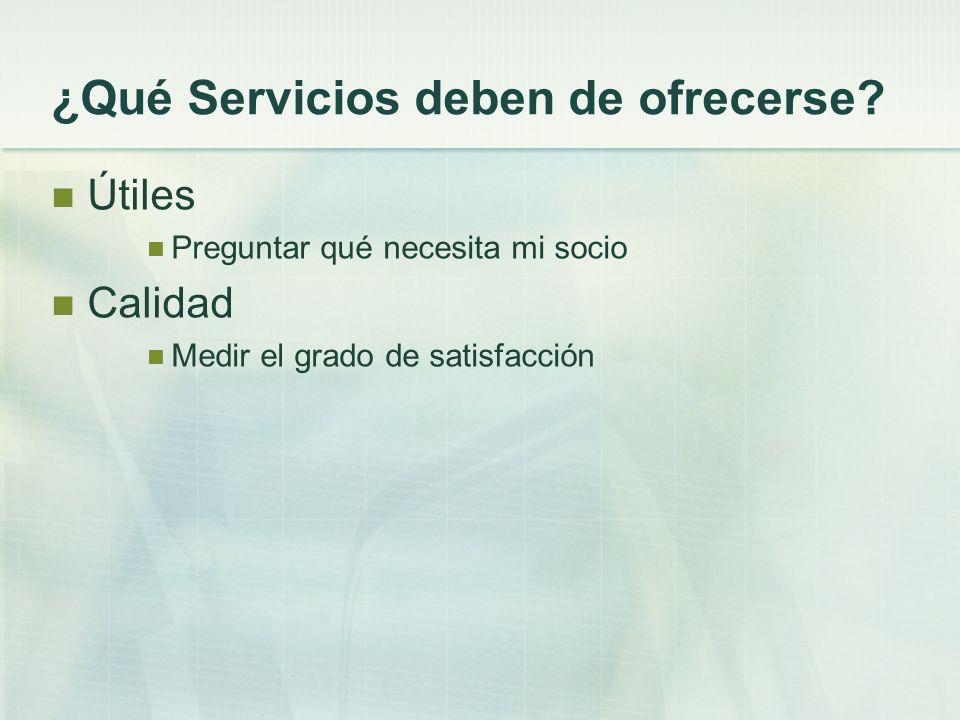 ¿Qué Servicios deben de ofrecerse.
