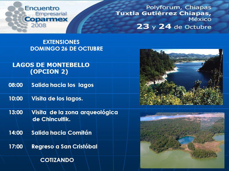 08:00 Salida hacia los lagos 10:00 Visita de los lagos. 13:00 Visita de la zona arqueológica de Chincultik. 14:00 Salida hacia Comitán 17:00 Regreso a