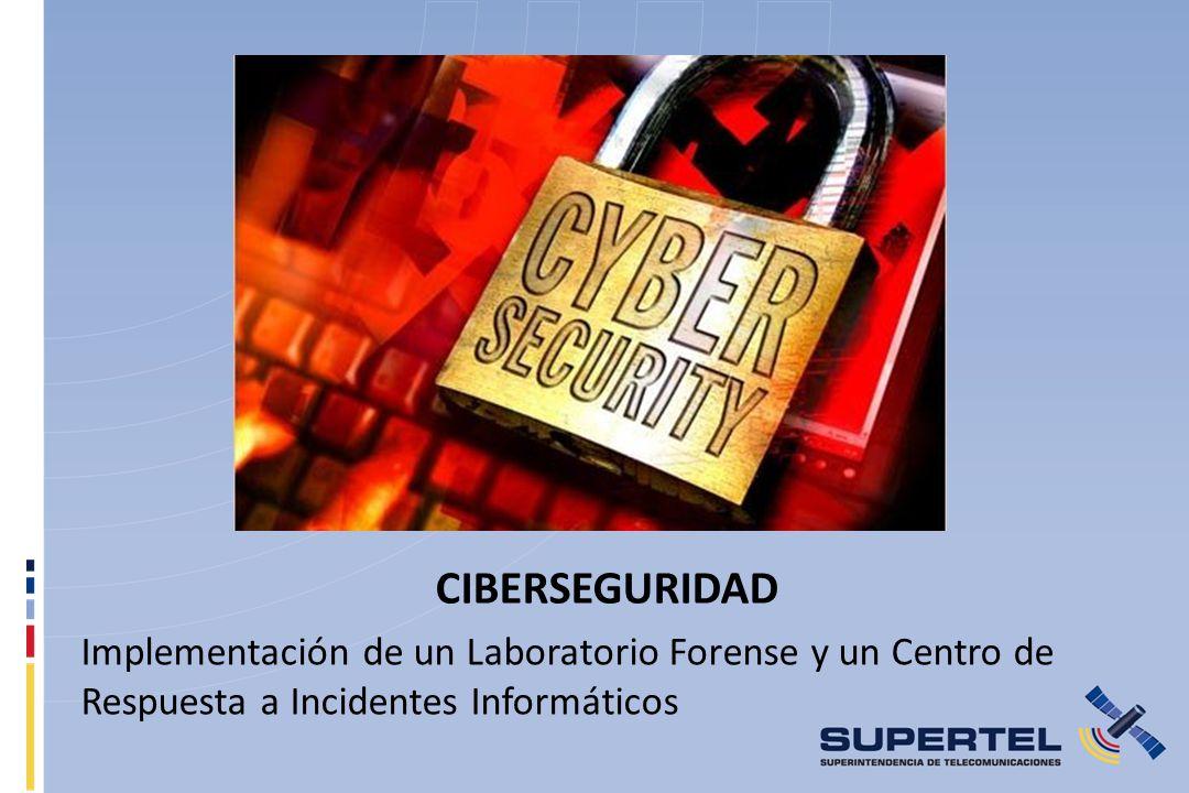 CIBERSEGURIDAD Implementación de un Laboratorio Forense y un Centro de Respuesta a Incidentes Informáticos