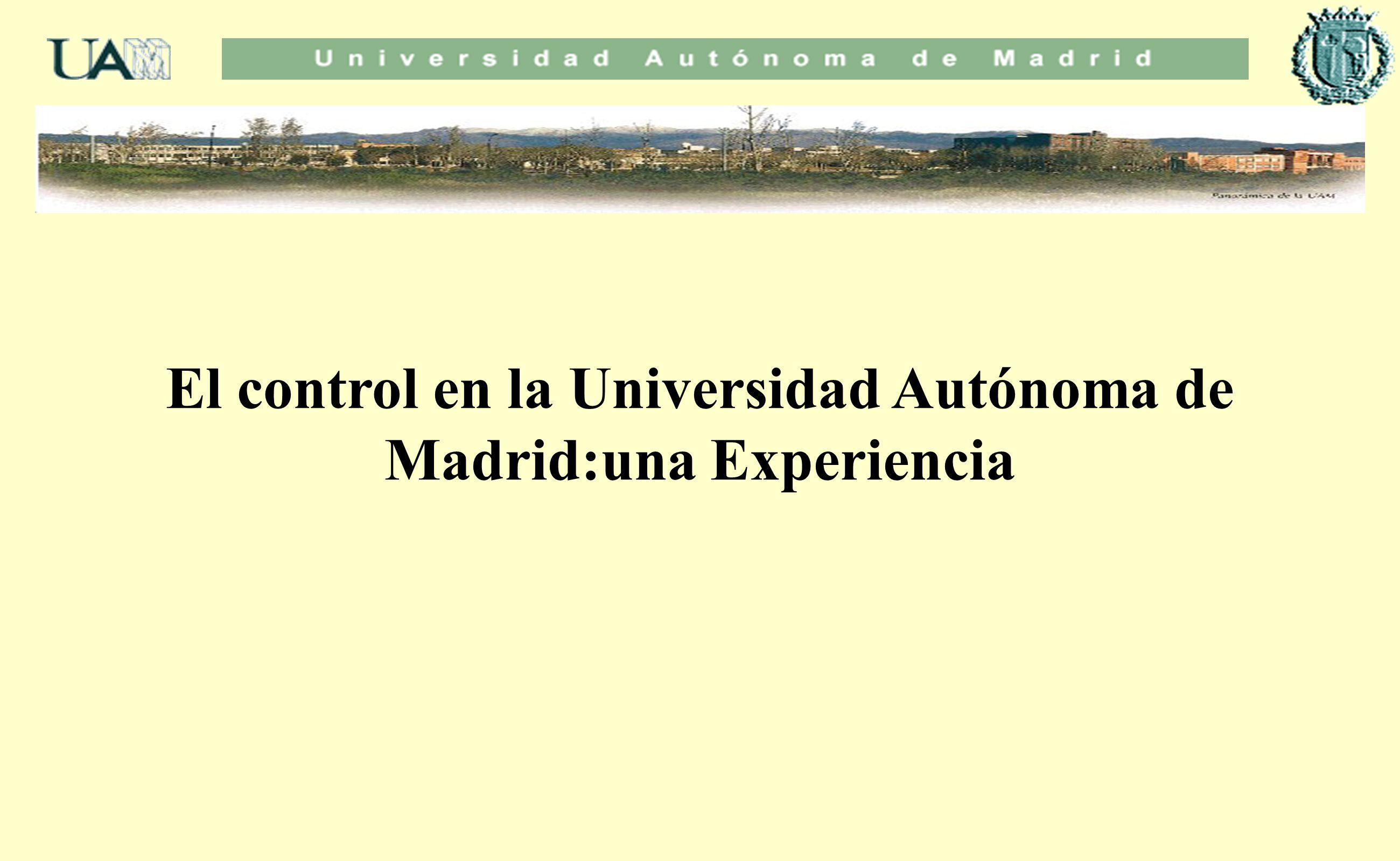 El control en la Universidad Autónoma de Madrid:una Experiencia