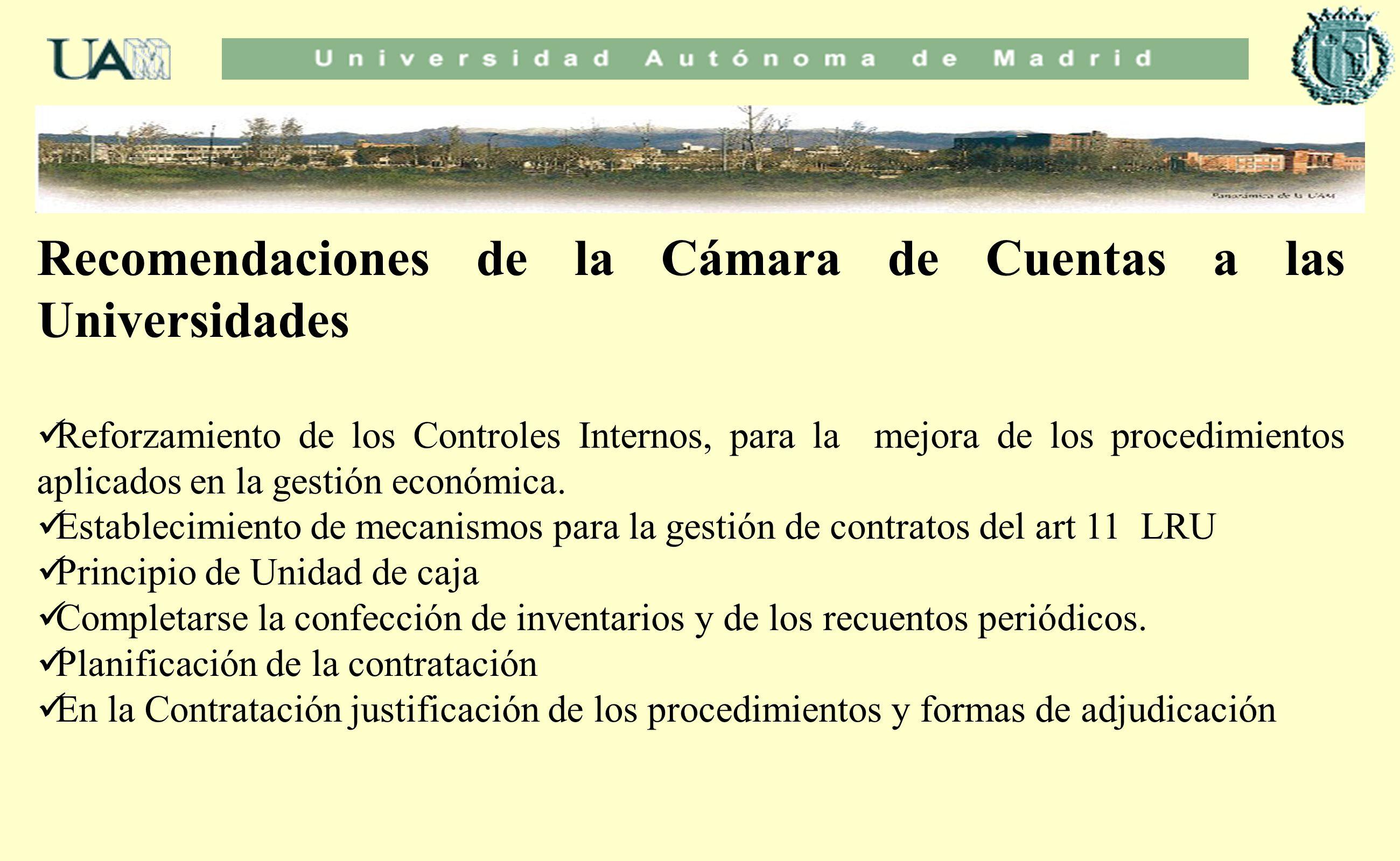 Recomendaciones de la Cámara de Cuentas a las Universidades Reforzamiento de los Controles Internos, para la mejora de los procedimientos aplicados en