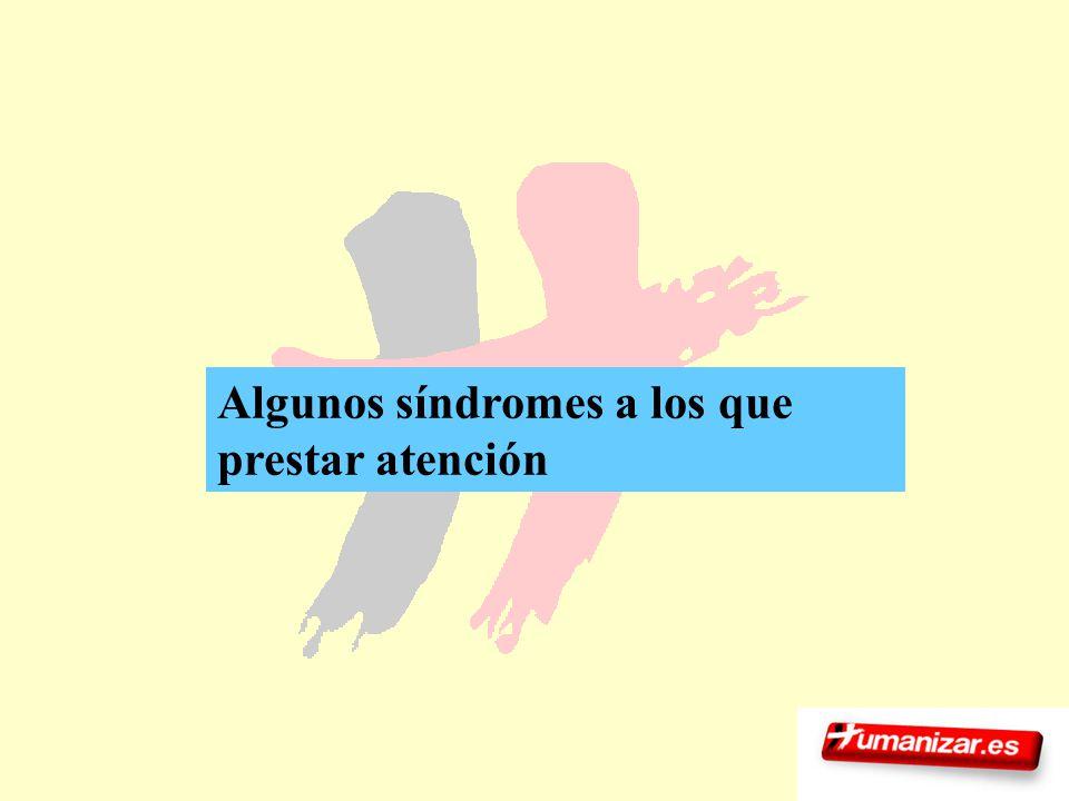 30 Algunos síndromes a los que prestar atención
