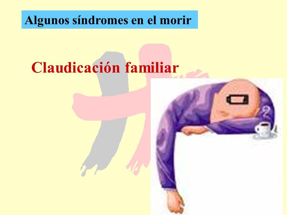 33 Claudicación familiar Algunos síndromes en el morir