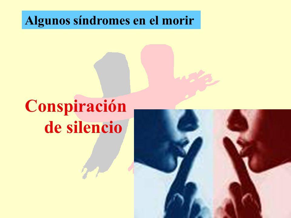 35 Conspiración de silencio Algunos síndromes en el morir