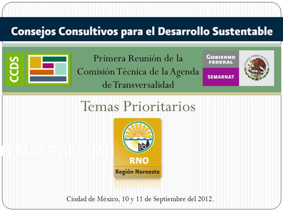 TEMAS PRIORITATIOS Región Noroeste 1.Ética y Educación Ambiental Gubernamental 1.1.