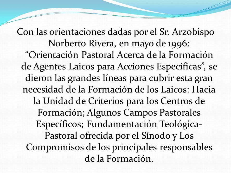 Estas orientaciones dieron cauce para la creación de los CEFALAE´S en varios decanatos y vicarías de nuestra Arquidiócesis.