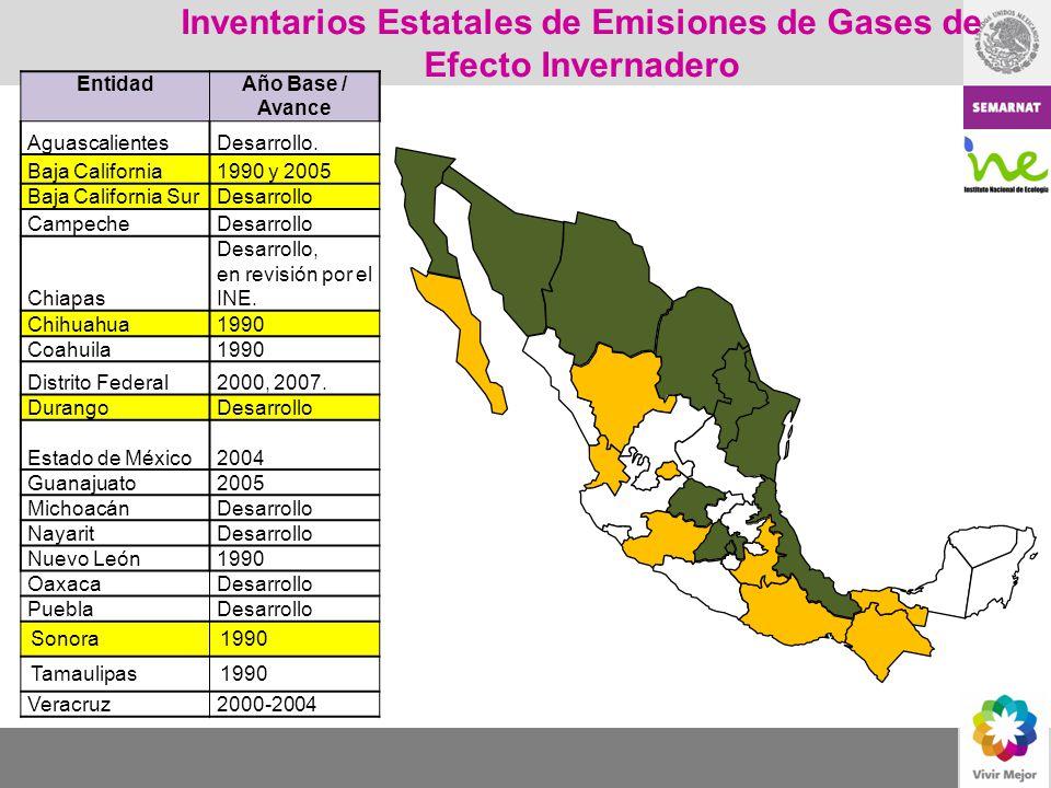 Inventarios Estatales de Emisiones de Gases de Efecto Invernadero EntidadAño Base / Avance AguascalientesDesarrollo. Baja California1990 y 2005 Baja C