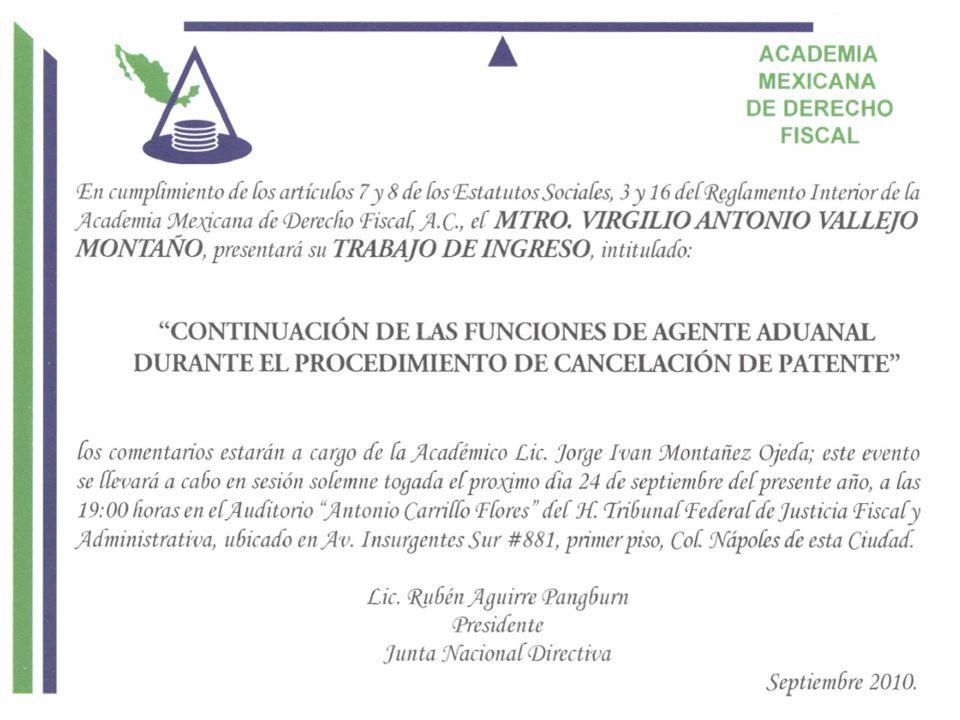 Continuación de las funciones de agente aduanal durante el procedimiento de cancelación de la patente.