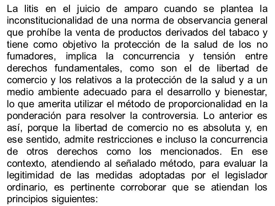 La litis en el juicio de amparo cuando se plantea la inconstitucionalidad de una norma de observancia general que prohíbe la venta de productos deriva