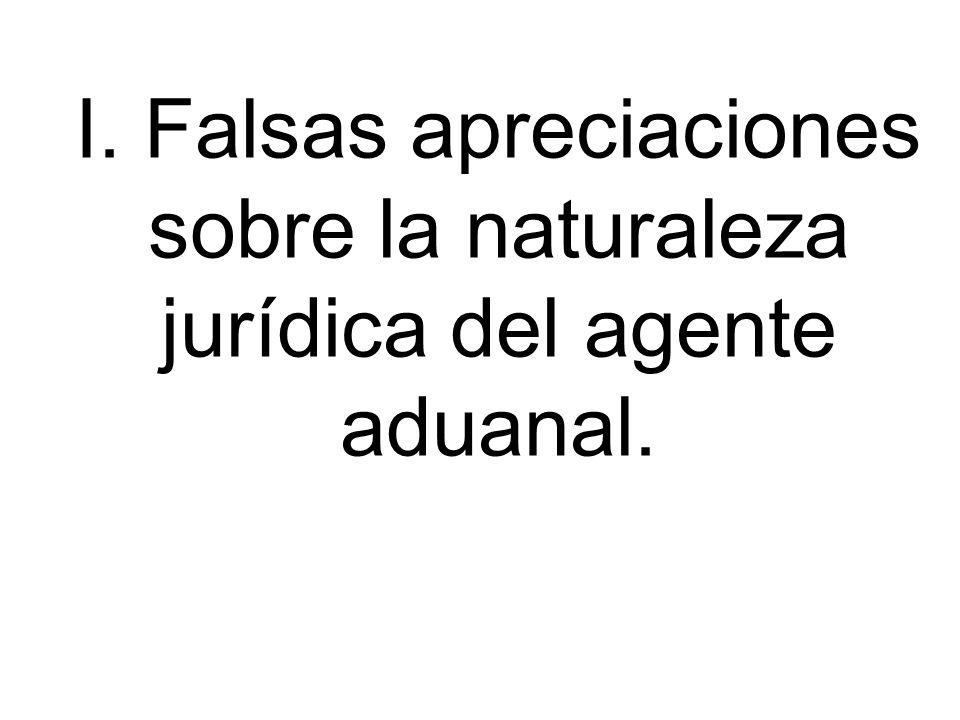 AGENTES ADUANALES Y SUS MANDATARIOS.