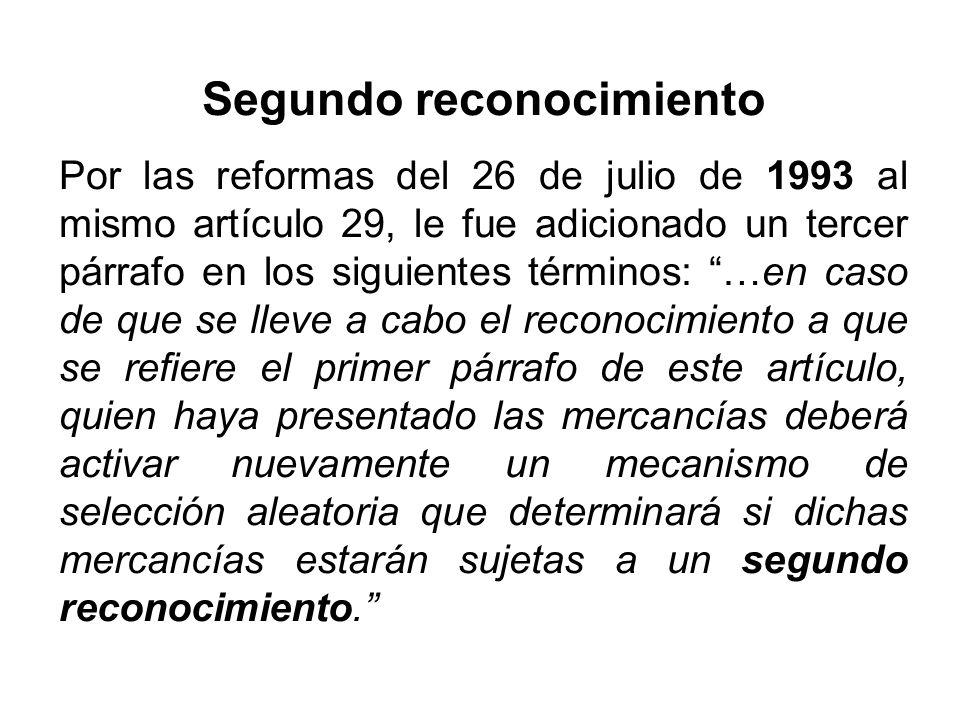 Segundo reconocimiento Por las reformas del 26 de julio de 1993 al mismo artículo 29, le fue adicionado un tercer párrafo en los siguientes términos:
