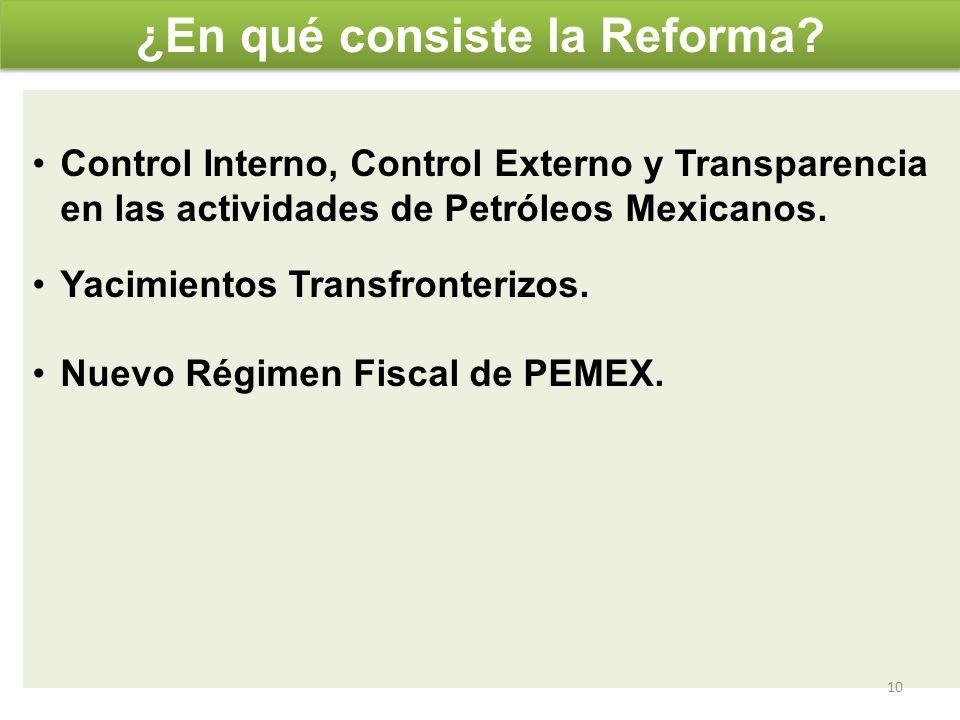 Control Interno, Control Externo y Transparencia en las actividades de Petróleos Mexicanos. Yacimientos Transfronterizos. Nuevo Régimen Fiscal de PEME