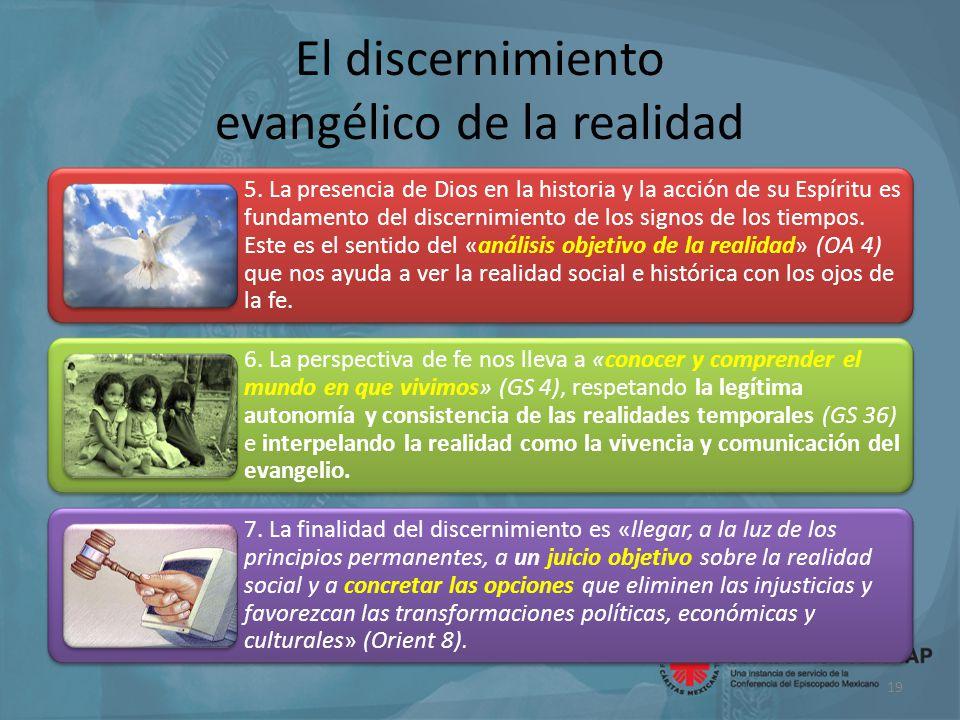 El discernimiento evangélico de la realidad 5.