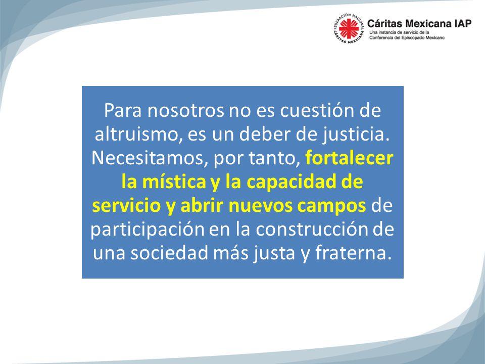 Para nosotros no es cuestión de altruismo, es un deber de justicia.