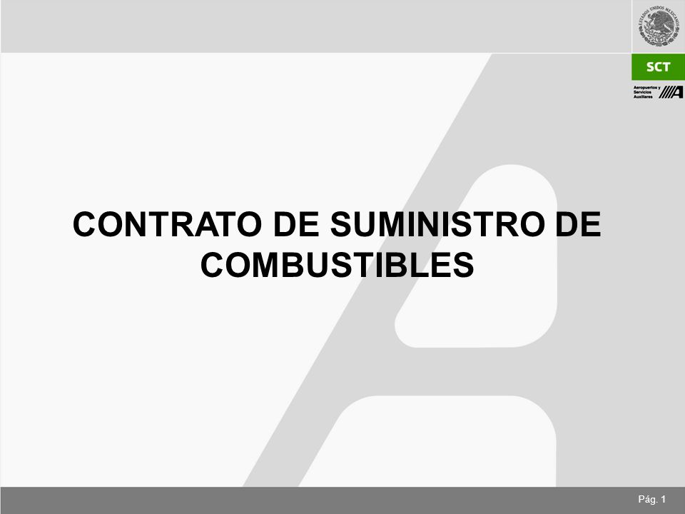 Pág. 1 CONTRATO DE SUMINISTRO DE COMBUSTIBLES