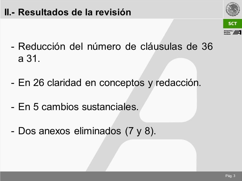 Pág. 3 -Reducción del número de cláusulas de 36 a 31.