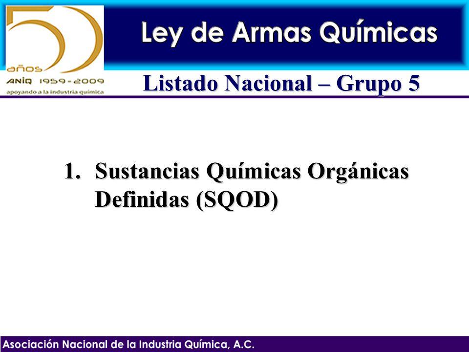 1.Sustancias Químicas Orgánicas Definidas (SQOD) Listado Nacional – Grupo 5