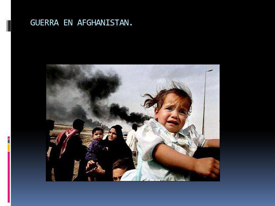 GUERRA EN AFGHANISTAN.