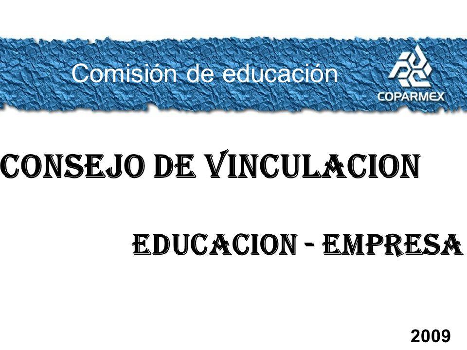 Comisión de educación CONSEJO DE VINCULACION EDUCACION - EMPRESA 2009