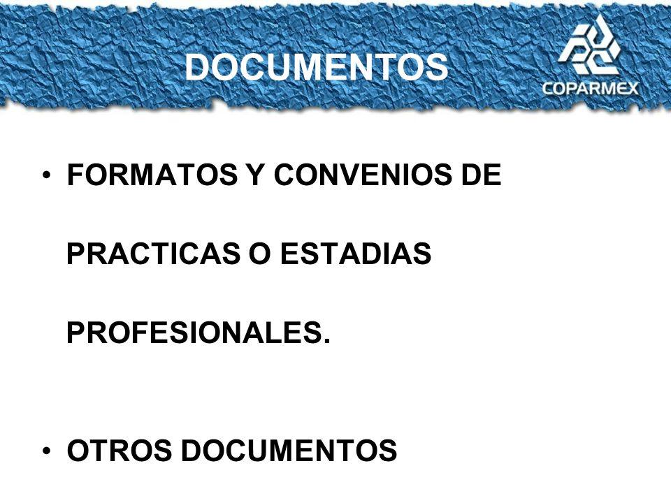 FORMATOS Y CONVENIOS DE PRACTICAS O ESTADIAS PROFESIONALES. OTROS DOCUMENTOS DOCUMENTOS