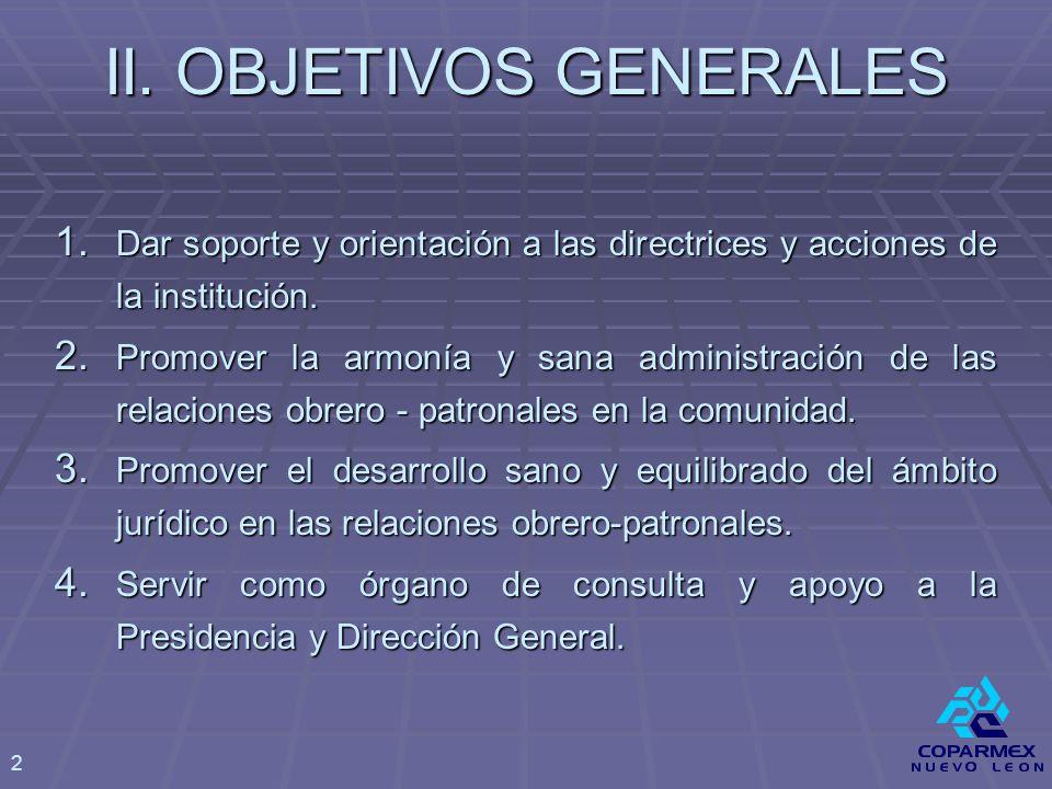 II. OBJETIVOS GENERALES 1.