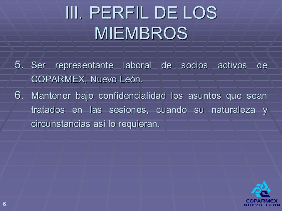5. Ser representante laboral de socios activos de COPARMEX, Nuevo León.