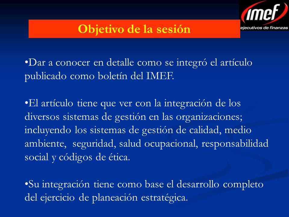 Dar a conocer en detalle como se integró el artículo publicado como boletín del IMEF. El artículo tiene que ver con la integración de los diversos sis