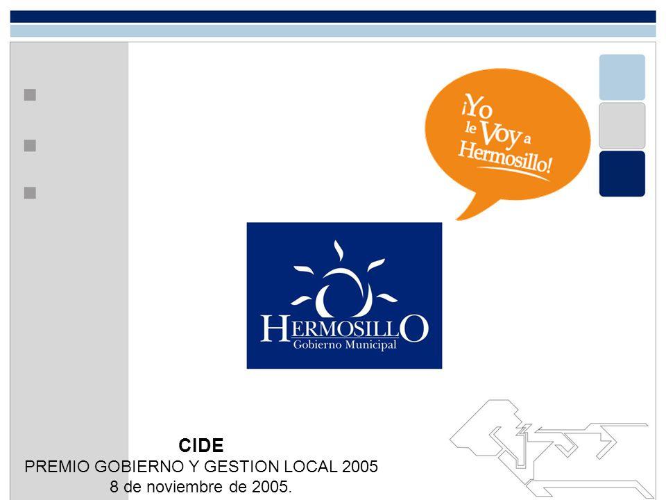 CIDE PREMIO GOBIERNO Y GESTION LOCAL 2005 8 de noviembre de 2005.