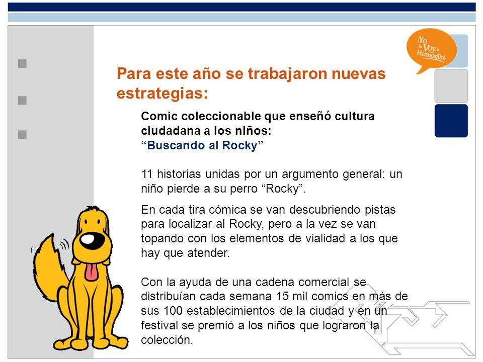 Para este año se trabajaron nuevas estrategias: Comic coleccionable que enseñó cultura ciudadana a los niños: Buscando al Rocky 11 historias unidas po