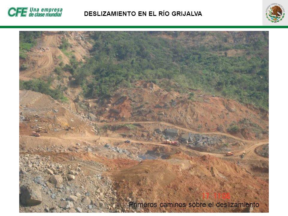 DESLIZAMIENTO EN EL RÍO GRIJALVA Primeros caminos sobre el deslizamiento