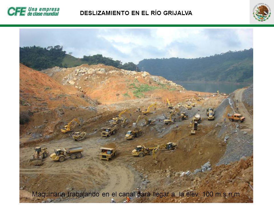 DESLIZAMIENTO EN EL RÍO GRIJALVA Maquinaria trabajando en el canal para llegar a la elev. 100 m.s.n.m